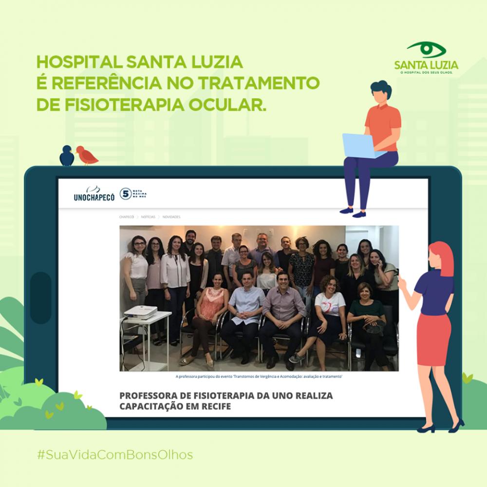 Fisioterapia Ocular - O Hospital Santa Luzia possui toda tecnologia e qualificação para ser referência